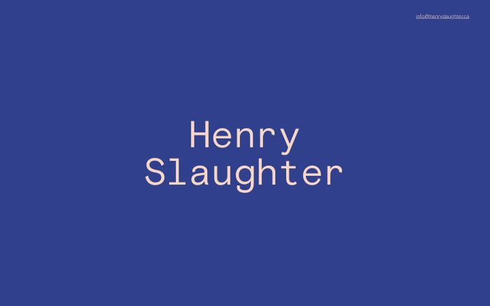 Screenshot of Henry Slaughter – Vancouver Freelance Contract Designer