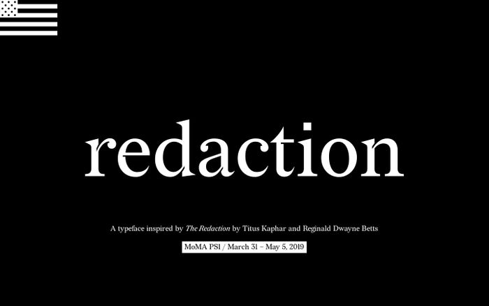 Screenshot of Redaction | Typeface from Titus Kaphar / Reginald Dwayne Betts' show at MoMA PS1