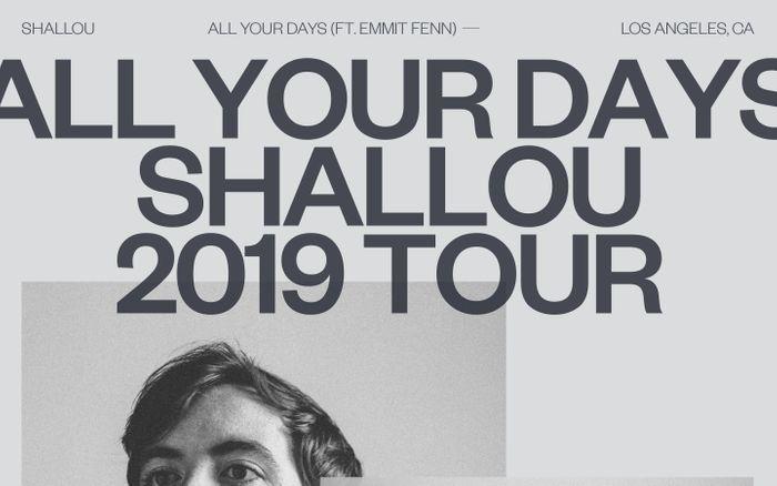 Screenshot of Shallou — All Your Days — 2019 Tour